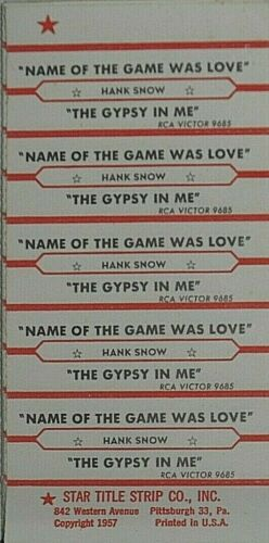 "JUKEBOX TITLE STRIP SHEET - HANK SNOW ""Name Of The Game Was Love"" RCA 9685"
