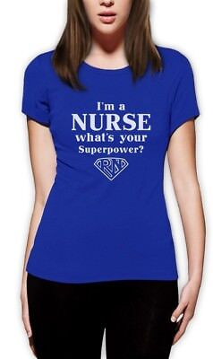 Gift for Nurses - I'm a Nurse What's Your Superpower? Women T-Shirt Funny