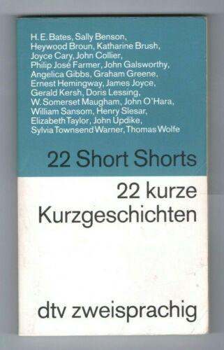 22 Short Shorts/ 22 kurze Kurzgeschichten zweisprachig