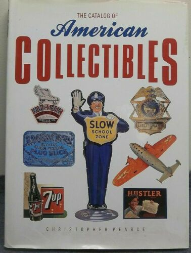Catalog of AMERICAN COLLECTIBLES by Christopher Pearce 1990 HCDJ VG