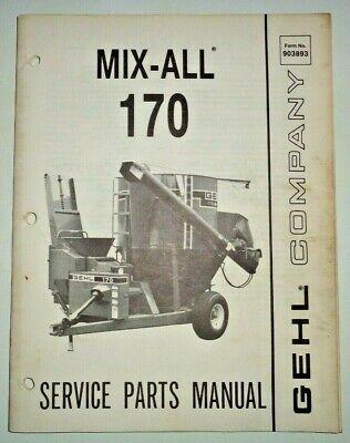 Gehl 170 Mix All Feed Grinder Mixer Parts Manual Catalog Book Original 287
