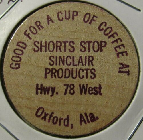 Vintage Shorts Stop Sinclair Oxford, AL Wooden Nickel - Token Alabama
