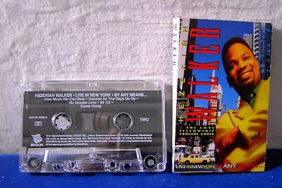 Hezikiah Walker Live In New York By Any Means 11 track 1995 CASSETTE