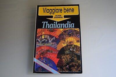 Thailandia viaggiare bene guide Gremese