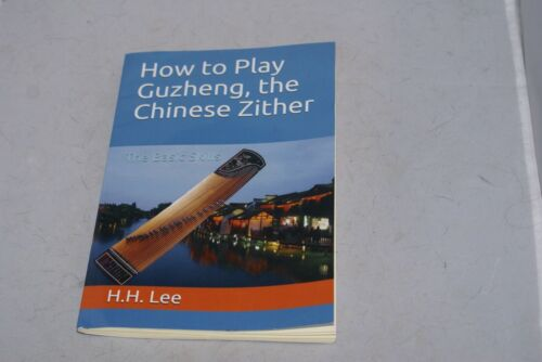 How to play Guzheng The Chinese Zither