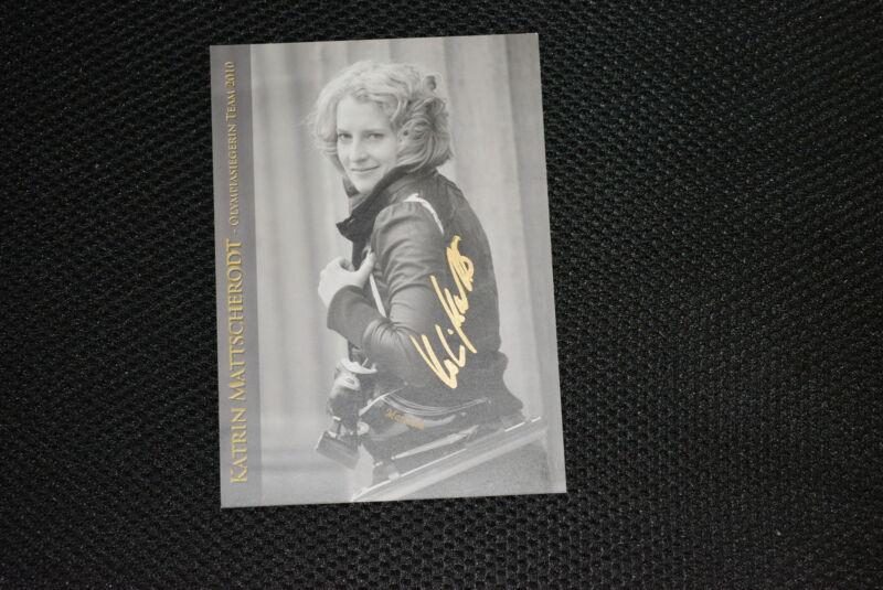KATRIN MATTSCHERODT signed Autogramm  10x15 cm  Gold OLYMPIA Eisschnellauf 2010