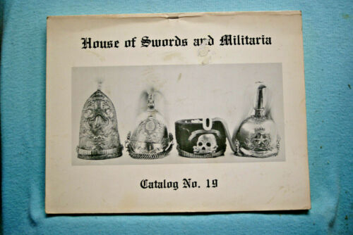 House of Swords and Militaria - Catalog 19 - With Prices