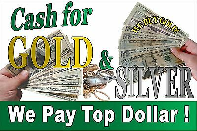 Cash For Gold Silver -we Buy Gold 24x36 Advertising Poster