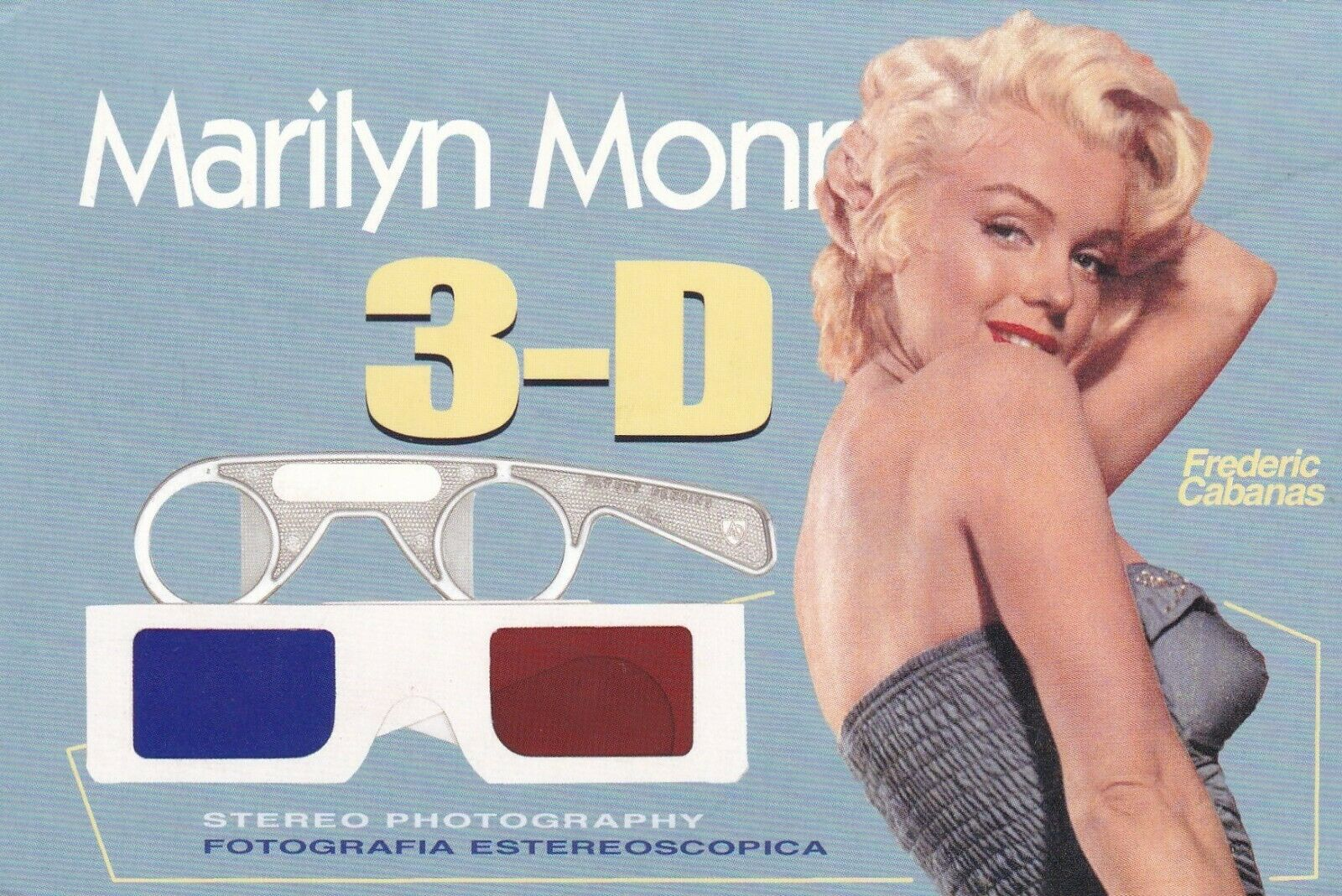 MARILYN MONROE - 3-D STEREO PHOTOGRAPHY Book 2002 ADVERTISING Postcard - $0.99
