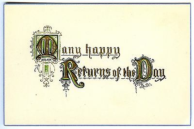 MANY HAPPY RETURNS of the DAY~1910s ANTIQUE EMBOSSED BIRTHDAY GREETINGS