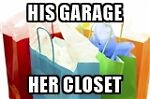 His Garage and Her Closet