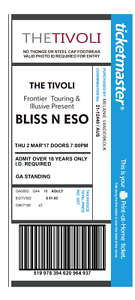 Bliss n  Eso ticket Tivoli Ipswich City Preview