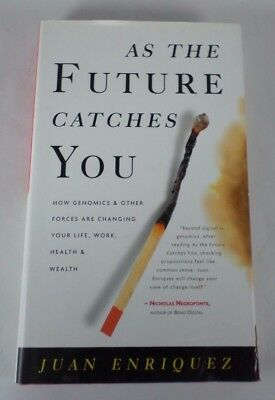 As The Future Catches You   How Genomics And Other Forces Are Changing Your Life
