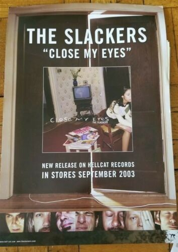 "The SLACKERS promotional CLOSE MY EYES LP release 11"" x 17"" POSTER 2003 HellCat"