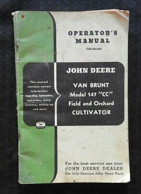 1953 John Deere Van Brunt Model 147 Cc Field Orchard Cultivator Operators Manual