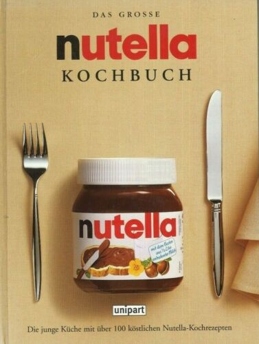 Das große nutella Kochbuch
