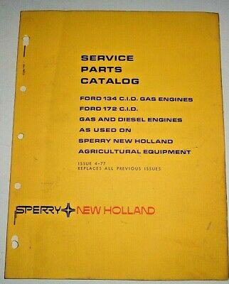 New Holland Ford 134 172 Cid Gas Diesel Engine Parts Catalog 477 Nh Original