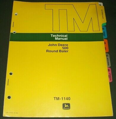 John Deere 500 Round Baler Technical Service Shop Repair Manual Book Tm-1140