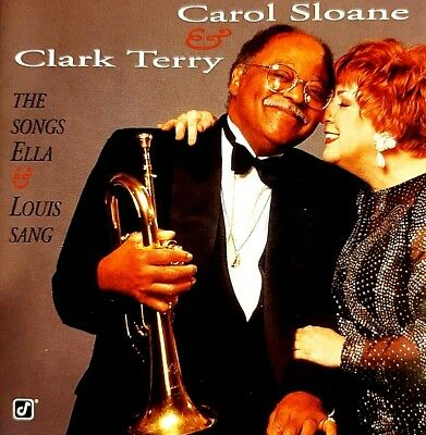 (CAROL SLOANE CLARK TERRY THE SONGS ELLA AND LOUIS SANG MUSIC CD NICE!)