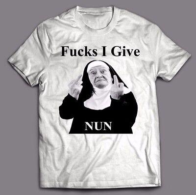 FU*KS I GIVE = NUN FUNNY T-shirt - CUSTOM OLDSKOOL DESIGN *FULL FRONT OF SHIRT* (Nun Custome)