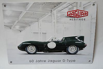 Jaguar D-Type Oldtimer Schild 60 Jahre Metall ca. 21x15cm.
