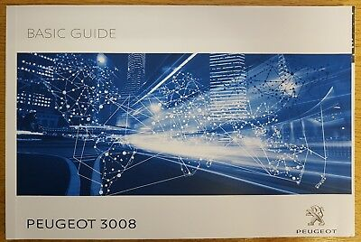 GENUINE PEUGEOT 3008 BASIC GUIDE OWNERS HANDBOOK MANUAL 2016-2018 BOOK