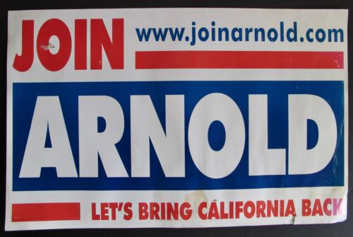 Vintage 2003 Arnold Schwarzenegger California Governor Political Campaign Sign