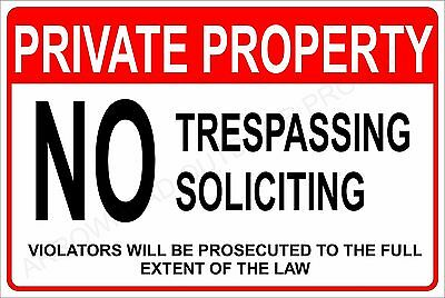 "Private Property No Trespassing No Soliciting Aluminum Metal Sign 8"" x 12"""