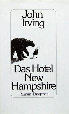 Das Hotel New Hampshire. von John Irving --- Diogenes -- gebunden, Leinen - EA