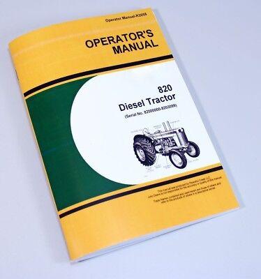 Operators Manual For John Deere 820 Diesel Tractor Owners Book 8200000-8203099
