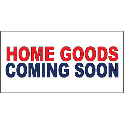Home Goods Coming Soon Red Blue DECAL STICKER Retail Store Sign