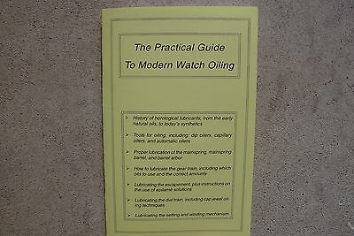 Horology- The Practical Guide to Modern Watch Oiling by Stanley McMahan