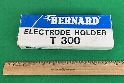 Vintage Bernard T 300 Electrode Holder Welding