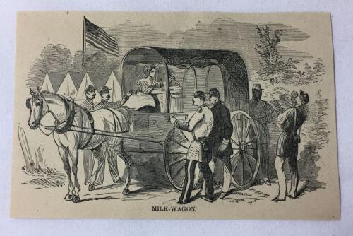 1861 magazine engraving~ UNION SOLDIER MILK WAGON