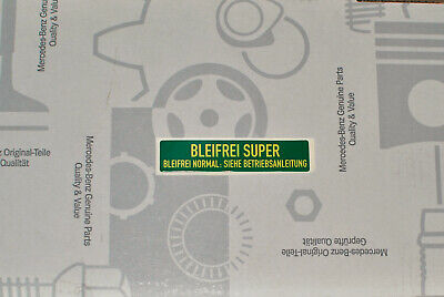 "Original Mercedes Aufkleber ""Bleifrei Super"" R107 W123 W124 W126 W201 R129 NOS!"