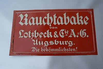 Lotzbeck Rauchtabake Augsburg   Werbeschild Blechwerbeschild