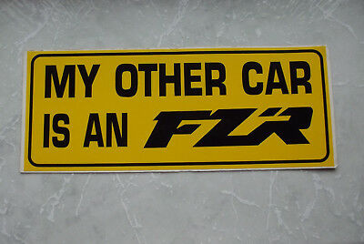 MY OTHER CARS AN FZR <em>YAMAHA</em> CAR STICKER 400 600 1000
