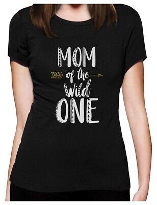 Mom Of The Wild One Funny 1st Birthday Women T-Shirt Gift Idea (1 Birthday Ideas)