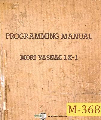 Mori Seiki Lx-1 Lathe Programming Manual 1984