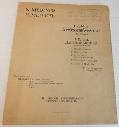 1923 1ST ED. INSCRIBED by NIKOLAI MEDTNER - VERGESSENE WEISEN: V. SONATA TRAGICA