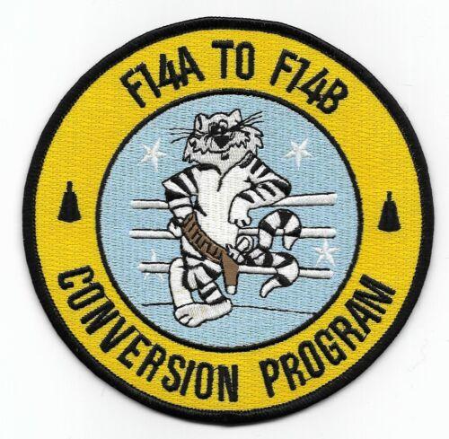 "F-14 Tomcat patch ""F-14A To F-14B Conversion Program"""