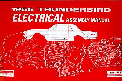 1966 Ford Thunderbird Electrical Assembly Manual