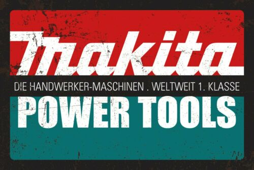 Vintage Metal Sign Reproduction Makita Power Tools Man Cave Sign