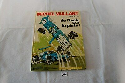 C186 BD - Michel Vaillant - De L Huile Sur la piste - 1977 - Graton - Lombard