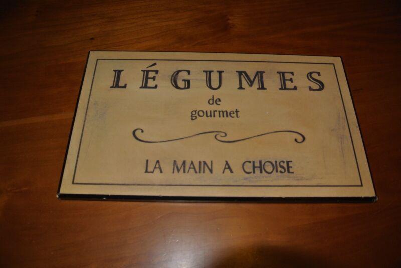 French Street Sign/Plaque, LEGUME de gourmet, LA MAIN A CHOISE/WALL HANGING