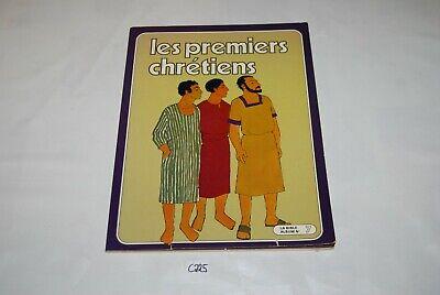C225 Bd - Ancienne BD - Les premiers chrétiens