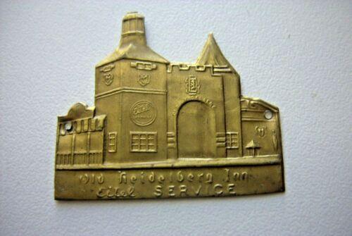 1933   CENTURY OF PROGRESS - OLD HEIDELBERG  INN SMALL  METAL TAGS