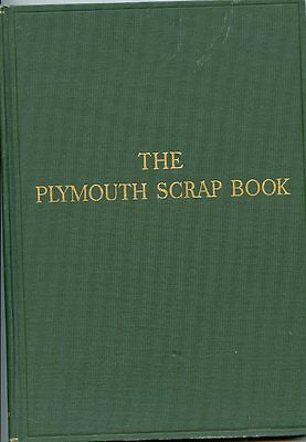Massachusetts History-The Plymouth Scrap Book-1918-Oldest Original Docs-Archives - $75.00