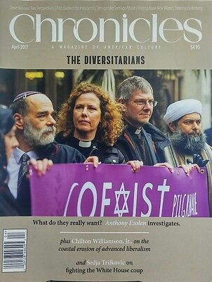 Chronicles Apr 2017 The Diversitarians Steve Bannon Perspective Free Shipping Sb