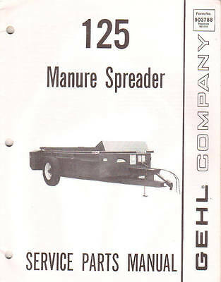 Gehl 125 Manure Spreader Parts Manual